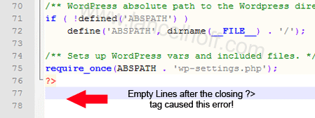 Empty Lines after the closing ?> tag caused this error